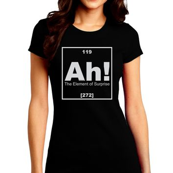 Ah the Element of Surprise Funny Science Juniors Petite Crew Dark T-Shirt by TooLoud