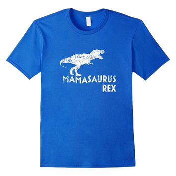 Mamasaurus Rex Shirt- Funny Cute Dinosaur Mother's Day Gift