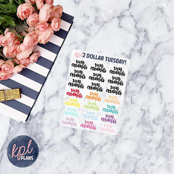 Script - Run Errands Two Dollar Tuesday Stickers. Set of 21. Perfect for Erin Condren Life Planners!