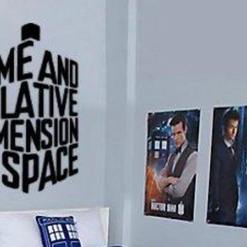 Dr. Who Inspired Time and Relative Dimension Wall Decal Sticker Parody Tardis
