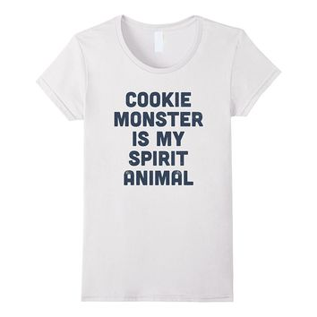 Cookie Monster is my spirit animal- funny t-shirt