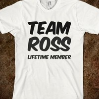 TEAM ROSS LIFETIME MEMBER T SHIRT
