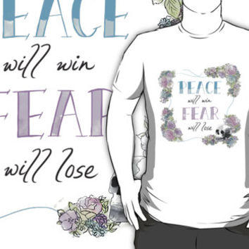 Peace Will Win, Fear Will Lose