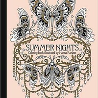 "Summer Nights Coloring Book: Originally Published in Sweden as ""Sommarnatt"" (Daydream Coloring Series) Hardcover – August 9, 2016"
