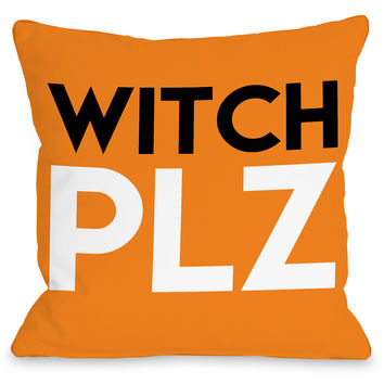 """Witch Plz"" Indoor Throw Pillow by OneBellaCasa, 16""x16"""