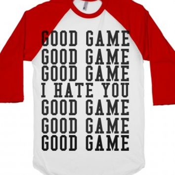 Good Game I Hate You-Unisex White/Red T-Shirt
