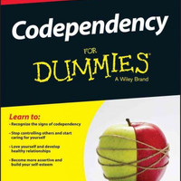 Codependency for Dummies (For Dummies)