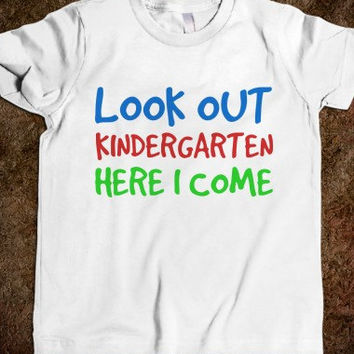 Look Out Kindergarten Here I Come