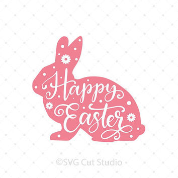 Easter Bunny svg, Happy Easter SVG, Bunny svg, Easter SVG cut files for Cricut and Silhouette