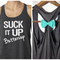 Suck It Up Buttercup, Workout Bow Tank, Workout Tank, Motivational Tank, Bow Workout Tank