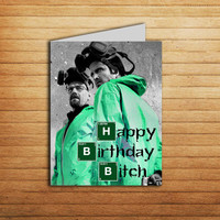 Breaking Bad Birthday Card Printable Happy Birthday Bitch Heisenberg card Walter White Breaking Bad art card Instant Download Funny card