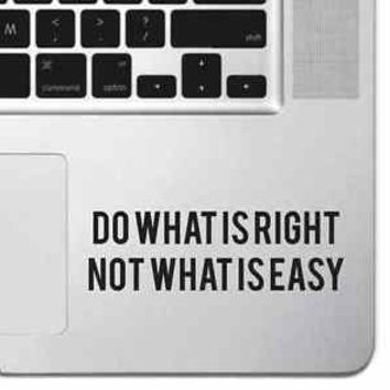 Do What Is Right Macbook Pro Air Keyboard Sticker iPad Decal Inspirational Text