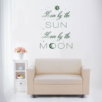 Live by the Sun, Love by the Moon Wall Decal