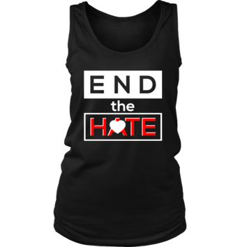 End the Hate,Awareness Bullying,Racism Women's Tank Top Shirt