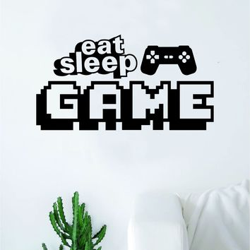 Eat Sleep Game V7 Wall Decal Decor Art Sticker Vinyl Room Bedroom Home Teen Inspirational Teen Funny Kids Gamer Video Games Nerd