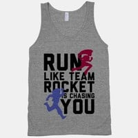 Run Like Team Rocket is Chasing You