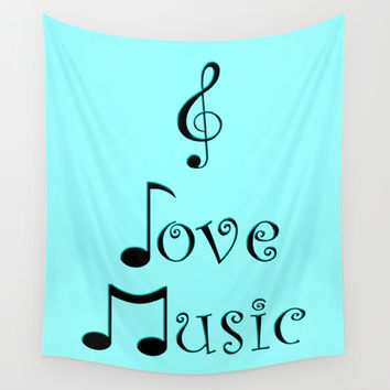 I Love Music - Techno Turquoise Wall Tapestry by Moonshine Paradise