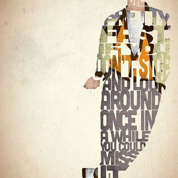 Ferris Bueller typography art print poster based on a quote from the movie Ferris Bueller's Day Off