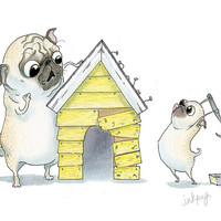 Daddy and Me Pug Art Print - Daddy's Little Helper Family Art Print - Pug Father and Pug Puppy Building a Doghouse Illustration by InkPug!