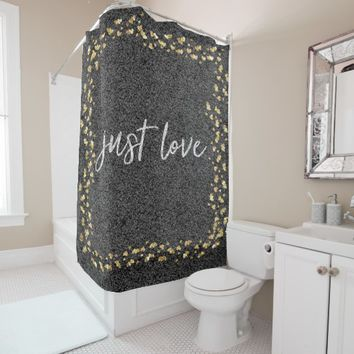 Black and Gold Just Love Shower Curtain