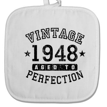 70th Birthday Vintage Birth Year 1948 White Fabric Pot Holder Hot Pad by TooLoud