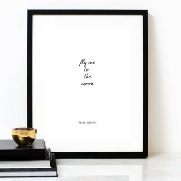 'Fly Me To The Moon' Typographic Print, FRANK SINATRA Poem