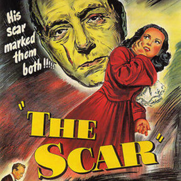"THE SCAR film noir movie poster ""his scar marked them both"" spooky 24X36"
