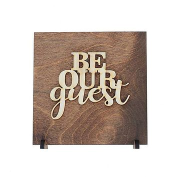 Be Our Guest - Spare Bedroom Decor - Guest Bedroom - Laser Cut Wood Sign - Guest Room Sign - Guest Room - Home Decor - Housewarming - Sign