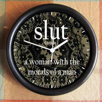 SLUT noun a WOMAN with the morals of a MAN 10 by Backstreetcrafts