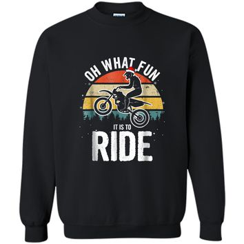 Oh What Fun It Is To Ride! Christmas Dirt Bike  Printed Crewneck Pullover Sweatshirt