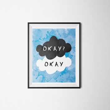 Fault in Our Stars Printable Art - Wall Decor - Dorm Room Decor -  Okay Okay