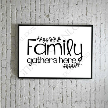Family gathers here Design Vector Digital Download - Ready to use Digital File, Vinyl Vector Saying, Instant Download svg ai pdf, DIY Art