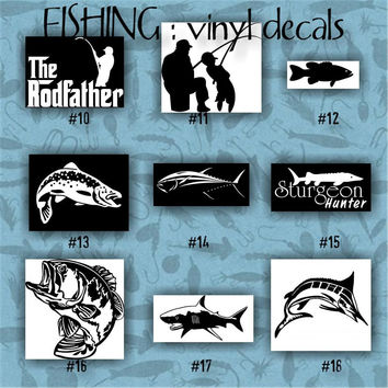 FISHING vinyl decals - 10-18 - car decal - vinyl sticker - laptop decal - stickers - fish - fishing boat - fisherman - custom vinyl decal