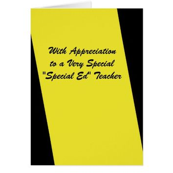 Special Ed Teacher Thank You Stripe of Yellow Card