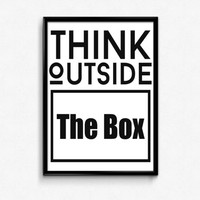 "PRINTABLE Art ""Think Outside The Box"" Typography Art Print Black and White Motivational Quote Office Decor Apartment Decor Home Decor"