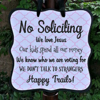 No Soliciting & Happy Trails Sign - Home Decor, Custom Wooden Sign