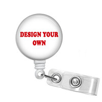 Design Your Own Retractable Badge Reel