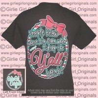 Y'all Bomb! (Short Sleeve) - $16.99 : Girlie Girl™ Originals - Great T-Shirts for Girlie Girls!