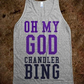 Chandler Bing - t-shirts/tanks and more