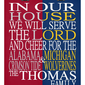 A House Divided - Alabama Crimson Tide & Michigan Wolverines personalized family poster Christian gift sports art -multiple sizes