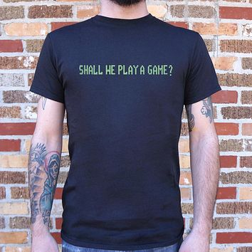 Shall We Play A Game? [WarGames Inspired] Men's T-Shirt