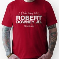 "Robert Downey Jr. - ""If I Die"" Series (White)"