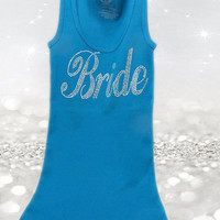 Bride To Be Shirt - Wedding Party Tanks - Rhinestone Shirts - Honeymoon Shirt - Bridal Clothing - Wedding Party Gift - Bride To Be Tank