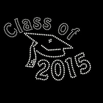 Graduation Rhinestone Transfer Class of 2015 with Graduation Cap Iron On DIY Bling 34216