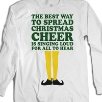 Best Way To Spread Christmas Cheer (Elf Long Sleeve) |