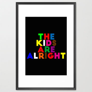Kids are alright poster-Kids art print-Black quote print-Cool Kids decorative poster-Decorative Art Print-Large Glicee Print-Colourful print