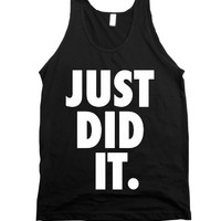 Just Did It (Tank)-Unisex Black Tank