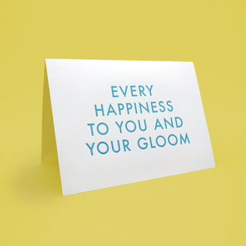 Engrish Wedding Card & Envelope. 5x7 letterpress style. Funny Engrish Greeting Card. Every happiness to you and your gloom