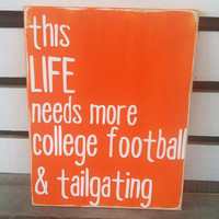 College football and tailgating painted wood sign Clemson orange painted sign southern life football