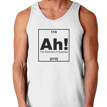 Ah the Element of Surprise Funny Science Loose Tank Top  by TooLoud